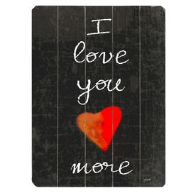 I Love You More Wall Decor I