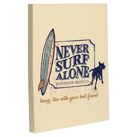 Never Surf Alone Canvas Print