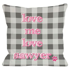Personalized Love Me Love My Dog Pillow