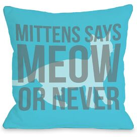 Personalized Meow or Never Pillow