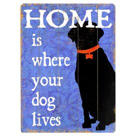 Where Your Dog Lives Wall Decor